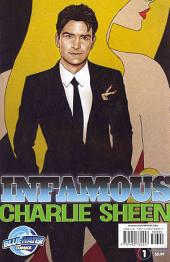 Infamous: Charlie Sheen: Volume 1