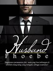 Husband: a book by Phoebe