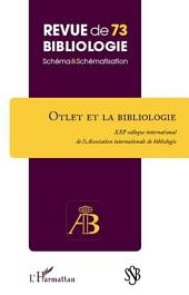Otlet et la bibliologie: XXIe colloque international de l'Association internationale de bibliologie
