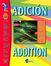 Adicion/Addition - A Bilingual Skill Building Workbook Gr. 1-3