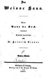 Das Weisse Haus: Bände 1-3
