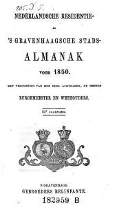 """""""'S Gravenhaagsche"""" Stads-Almanak: voor het Jaar ..."""