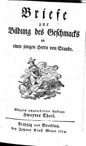 Briefe zur Bildung des Geschmacks: an einen jungen Herrn von Stande, Band 2