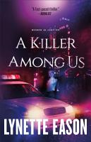 A Killer Among Us  Women of Justice Book  3  PDF