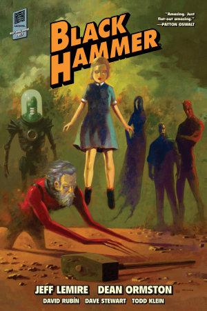 Black Hammer Library Edition
