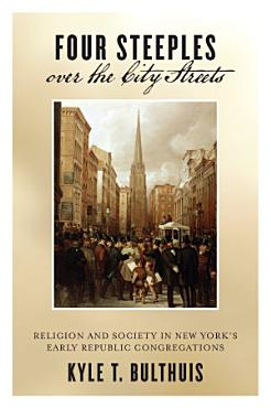 Four Steeples Over the City Streets PDF