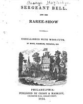 Sergeant Bell, and His Raree-show