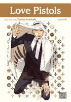Love Pistols  Vol  6  Yaoi Manga  PDF