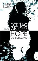 Der Tag  an dem Hope verschwand PDF