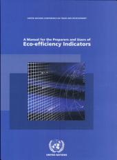 A Manual for the Preparers and Users of Eco-efficiency Indicators