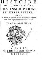 Mémoires de littérature tirés des régistres de cette Académie depuis son renouvellement jusqu'en M. DCCX.[-M.DCCXCIII.]: Volume14