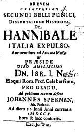 Brevem sciagraphian secundi belli Punici dissertatione historica de Hanibale Italia expulso