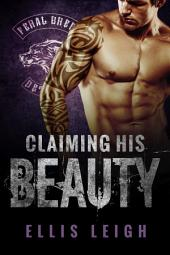 Claiming His Beauty: Feral Breed Motorcycle Club: BBW Werewolf Romance #4