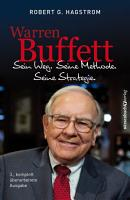 Warren Buffett  Sein Weg  Seine Methode  Seine Strategie  PDF