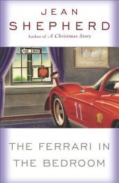 The Ferrari in the Bedroom