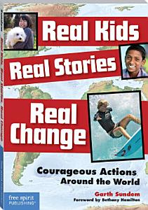 Real Kids  Real Stories  Real Change Book