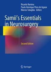Samii's Essentials in Neurosurgery: Edition 2