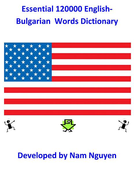 Essential 120000 English-Bulgarian Words Dictionary