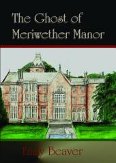 The Ghost of Meriwether Manor