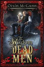 Wisdom of Dead Men