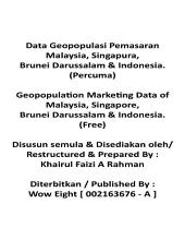 Geopopulation Marketing Data of Malaysia, Singapore, Brunei Darussalam & Indonesia. ( English & Malay~ Free Edition )