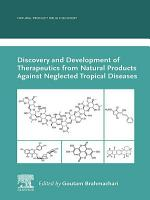 Discovery and Development of Therapeutics from Natural Products Against Neglected Tropical Diseases PDF
