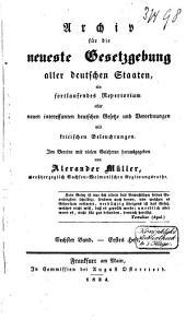 Archiv für die neueste Gesetzgebung aller deutschen Staaten ...