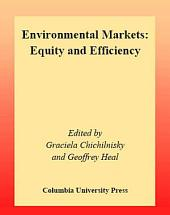Environmental Markets: Equity and Efficiency