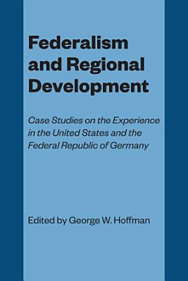 Federalism and Regional Development PDF