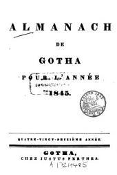 Almanach de Gotha: annuaire généalogique, diplomatique et statistique. 1845