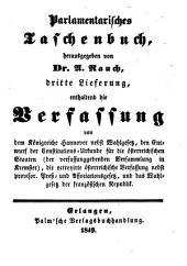 Parlamentarisches Taschenbuch: enthaltend die Verfassungen von ...
