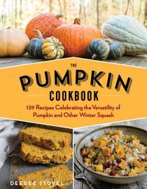 The Pumpkin Cookbook  2nd Edition