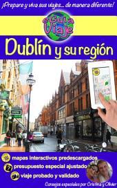 Dublín y su región: Una hermosa capital de un país de misterios, bellos paisajes, monasterios y castillos que hablan de historia; pueblos colorados y llenos de vida, con gente y música amante de las historias.