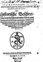 Historicae relationes: oder historische Beschreibung was sich hin un wider durch gantz Europa gedenckwirdigs zugetragen, Band 7