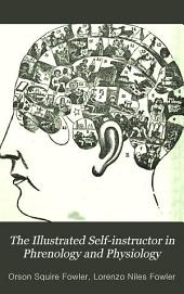 The Illustrated Self-instructor in Phrenology and Physiology