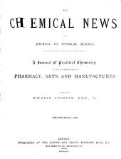 Chemical News and Journal of Industrial Science: Volumes 33-34