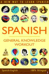 SPANISH - GENERAL KNOWLEDGE WORKOUT #5: A new way to learn Spanish
