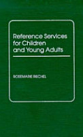 Reference Services for Children and Young Adults PDF