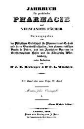Jahrbuch für practische Pharmacie und verwandte Fächer: Zeitschr. d. Allgemeinen Teutschen Apotheker-Vereins, Abtheilung Süddeutschland, Band 12