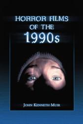 Horror Films of the 1990s PDF