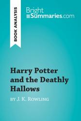 Harry Potter And The Deathly Hallows By J K Rowling Book Analysis  Book PDF