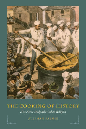 The Cooking of History PDF