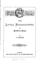 The little housekeepers  or  Pattikin s house PDF