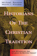 Historians of the Christian Tradition PDF