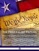 Download The Federalist Papers with the United States Constitution Book