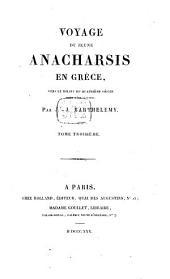 Voyage du jeune Anacharsis en Grèce: vers le milieu du quatrième siècle avant l'ère vulgaire, Volume3