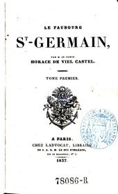 Le faubourg St-Germain: Volume1