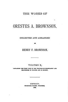 The Works of Orestes A  Brownson  Civilization PDF