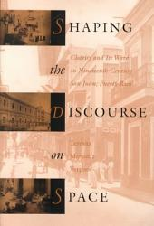 Shaping The Discourse On Space Book PDF