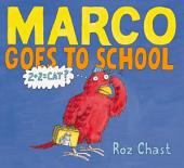 Marco Goes to School: with audio recording
